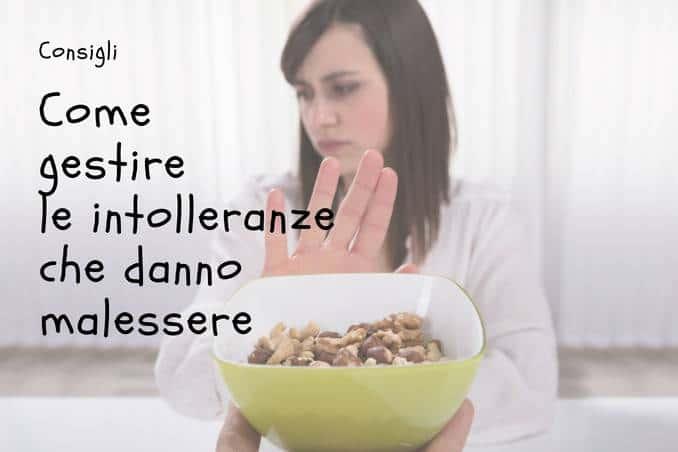 Sintomi intolleranze alimentari e malessere: come si gestisce