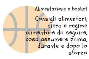 Dieta e alimentazione per chi gioca a basket