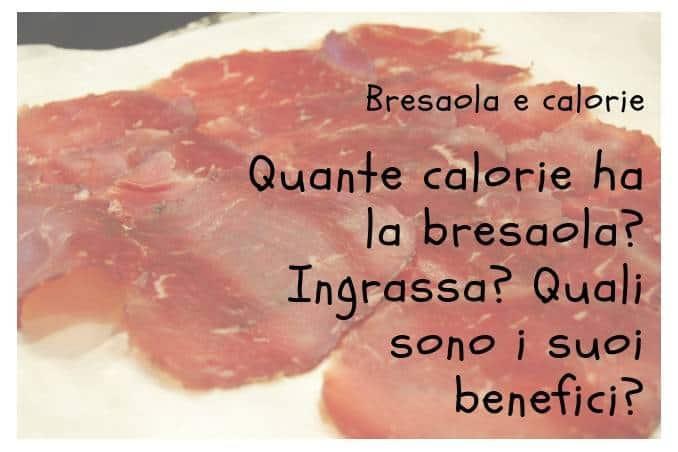 Calorie della Bresaola