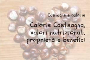 Calorie Castagne