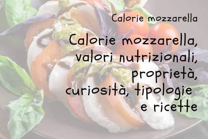 Calorie contenute nella mozzarella
