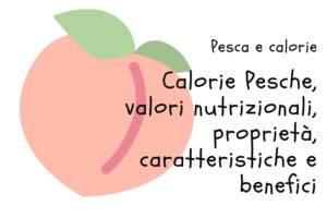 Calorie Pesche