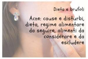 Dieta contro acne brufoli