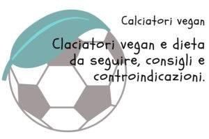 Dieta calciatore vegano