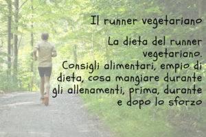 la dieta del runner vegetariano