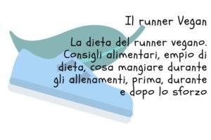 La dieta del runner vegano