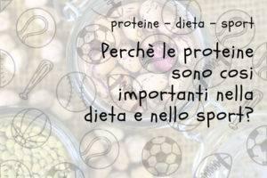 L'importanza delle proteine nella dieta e nello sport
