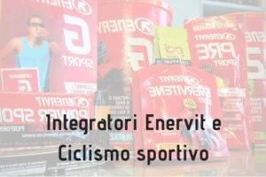 Integratori Enervit per Ciclismo